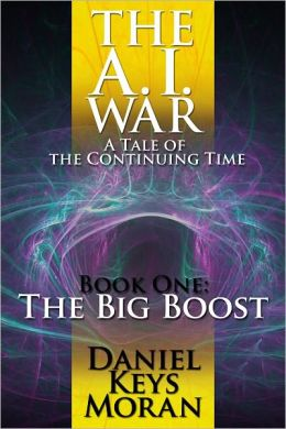 The A.I. War: The Big Boost