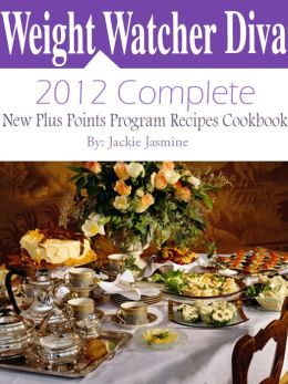 Weight Watchers Diva 2012 Complete New Points Plus Program Recipes Cookbook