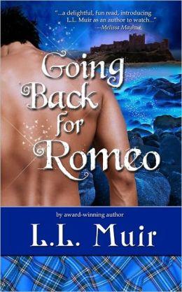 Going Back for Romeo (A Highlander Time Travel Romance)