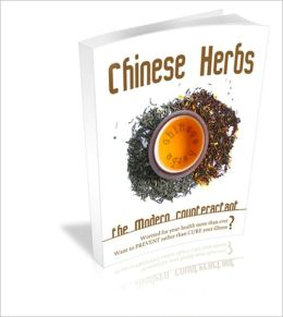 Chinese Herbs - The Modern Counteractant