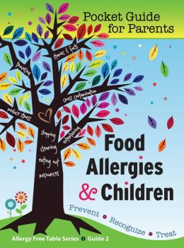 Food Allergies & Children: Pocket Guide for Parents