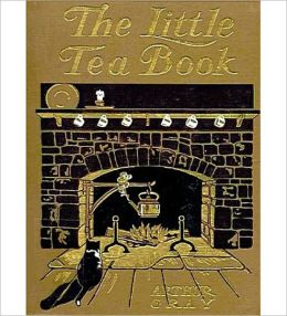 The Little Tea Book: A Cooking/History Classic By Arthur Gray!