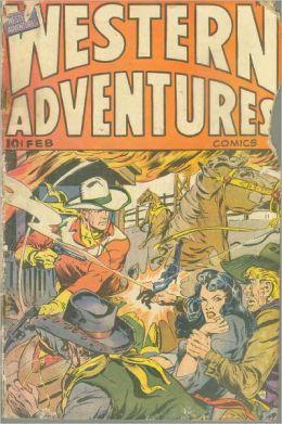 Western Adventures Number 3 Western Comic Book