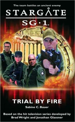 SG1-01 Trial by Fire