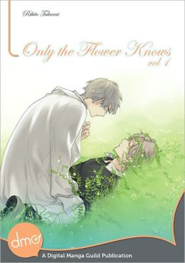 Only the Flower Knows Vol. 1 (Yaoi Manga) - Nook Edition