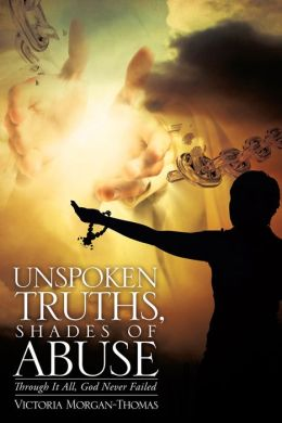 UnSpoken Truths, Shades of Abuse
