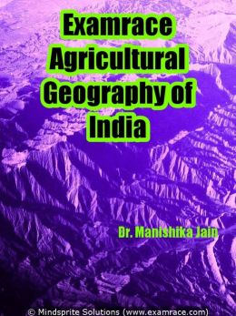Examrace Agricultural Geography of India