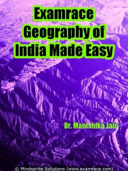 Examrace Geography of India Made Easy