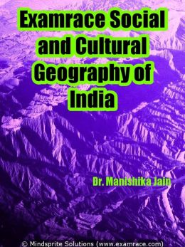 Examrace Social and Cultural Geography of India