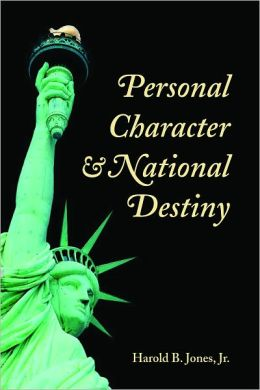Personal Character and National Destiny