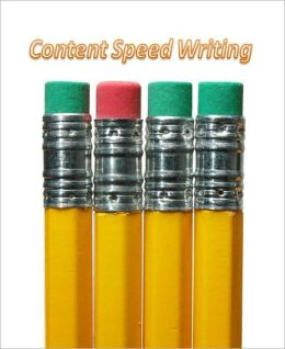 eBook about Content Speed Writing - The Ebook will teach you how to write killer, high quality web content at warp speeds....