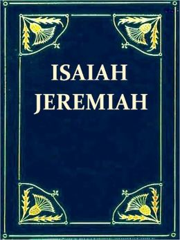 Isaiah and Jeremiah - Expositions of Holy Scripture