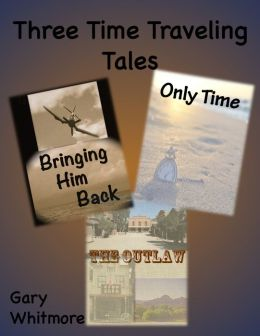 Three Time Travel Stories