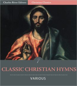 Classic Christian Hymns (Illustrated)