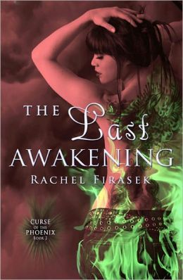 The Last Awakening (Curse of the Phoenix, Book One)