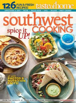 Taste of Home Southwest Cooking