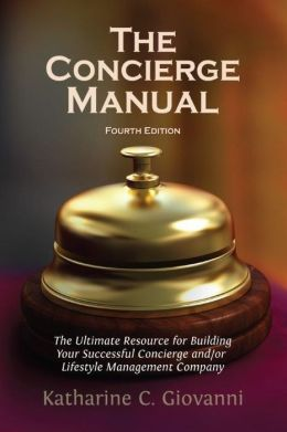 The Concierge Manual, 4th Edition (updated)