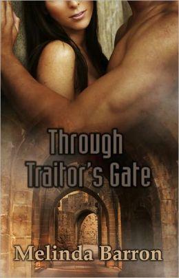 Through Traitor's Gate (Historical Erotic Romance, Time-travel)