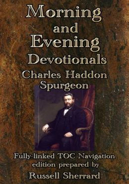 Spurgeon's Morning and Evening Devotionals