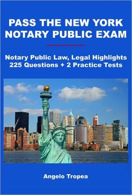 Pass the New York Notary Public Exam