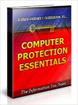 Computer Protection Essentials