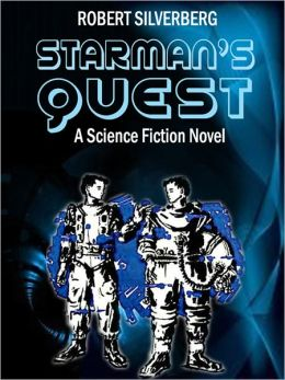 Starman's Quest: A Science Fiction Novel