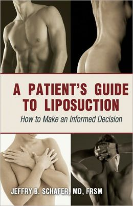 A Patient's Guide to Liposuction: How to Make an Informed Decision