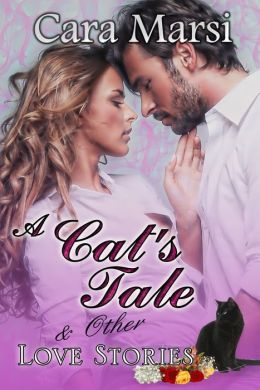 A CAT'S TALE AND OTHER LOVE STORIES