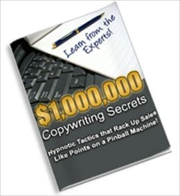 Learn From The Expert - $1,000,000 Copywriting Secrets - Hypnotic Tactics That Rack Up Sales Like Points In A Pinball Machine!