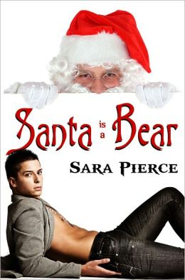 Santa (is a) Bear: A Gay Christmas Story