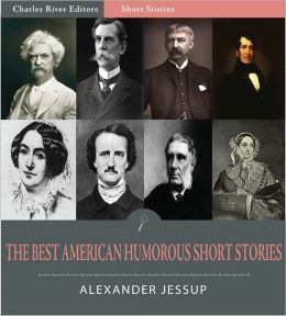 The Best American Humorous Short Stories (Illustrated)
