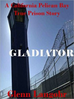 Men's Maximum Security Prison Diaries