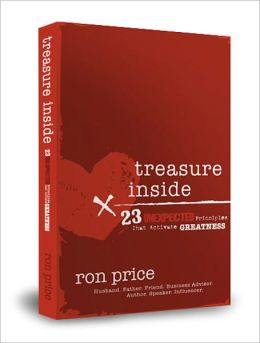 Treasure Inside: 23 Unexpected Principles That Activate Greatness