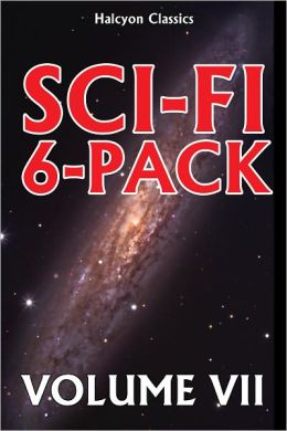 A Sci-Fi 6-Pack Volume VII: 6 Complete Science Fiction Novels