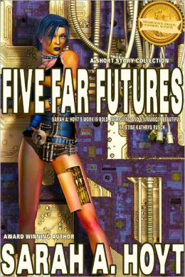 Five Far Futures
