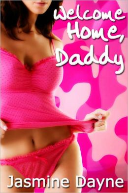 Welcome Home, Daddy (Taboo Bondage Erotica)