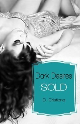 Dark Desires: Sold (The Assassin's Dark Romance)