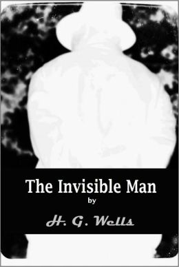 The Invisible Man; A Grotesque Romance [With ATOC]