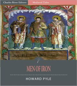 Men of Iron (Illustrated)