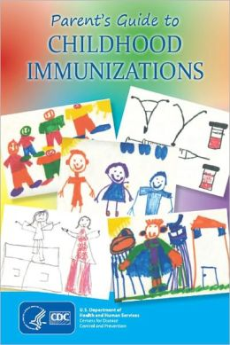Parent's Guide to Childhood Immunizations