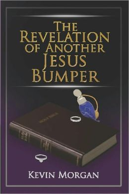 The Revelations of Another Jesus Bumper