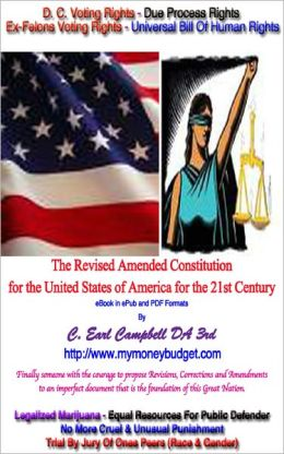 The Revised Amended Constitution of the United States of America for the 21st Century