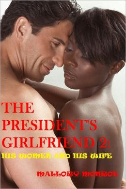 The President's Girlfriend 2: His Women and His Wife