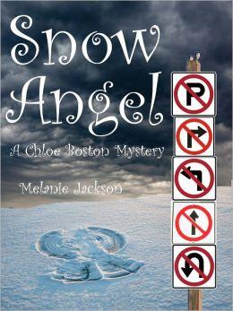 Snow Angel (A Chloe Boston Mystery Book 12)