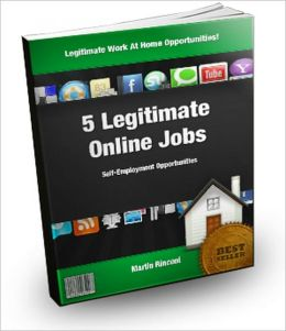 5 Legitimate Online Jobs:Self Employment Opportunities