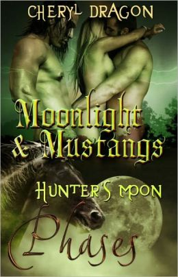 Moonlight and Mustangs (Paranormal Erotic Romance, Shape Shifters, Multiple Partners, Phases Series, Book 11)