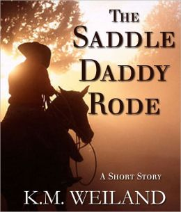 The Saddle Daddy Rode: A Short Story