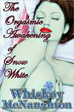 The Orgasmic Awakening of Snow White