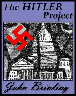 The Hitler Project (The Screenplay Series: Book Three)