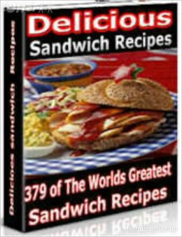 379 Sandwich Recipes Cooking